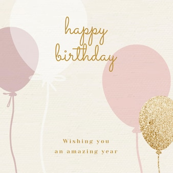 Szablon powitania urodzinowego balonu w odcieniu różu i złota