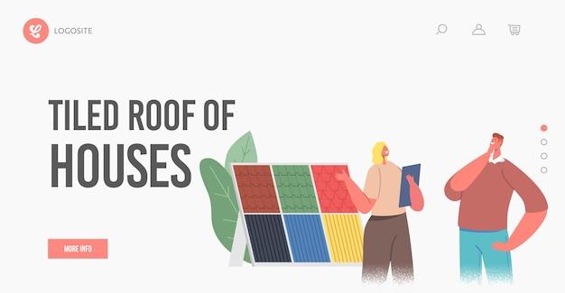 Szablon strony docelowej remontu domu. męska postać klienta wybierz kafelki na dachu porozmawiaj z projektantem lub kierownikiem omów funkcje i teksturę kafelków. ilustracja wektorowa kreskówka ludzie
