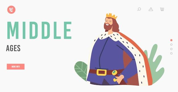 Szablon strony docelowej średniowiecza. postać króla nosząca koronę i płaszcz z mieczem na stojaku z ramionami akimbo. postać historyczna, czasy przeszłe. ilustracja wektorowa kreskówka ludzie