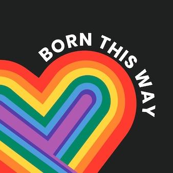 Szablon tęczowego serca miesiąc dumy lgbtq z urodzonym w ten sposób tekstem