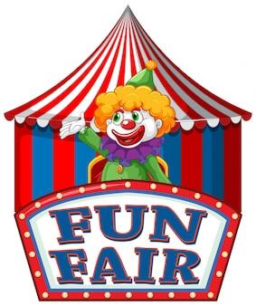 Szablon znak wesołej zabawy z szczęśliwy klaun w tle