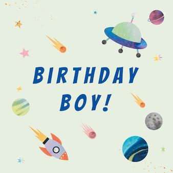 Szablon życzenia urodzinowe galaxy dla chłopca