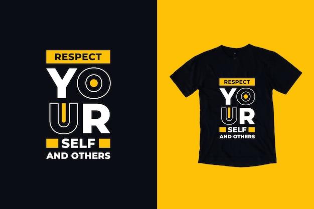 Szanuj siebie i innych cytuje projekt koszulki
