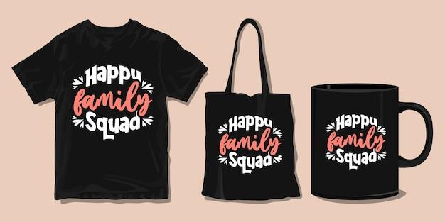 Szczęśliwa rodzina. cytaty typografii rodzinnej koszulki. towar do druku