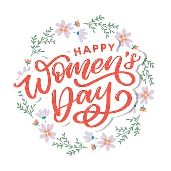 Szczęśliwego dnia kobiet odręczny napis.