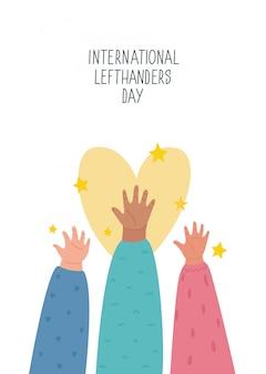 Szczęśliwego dnia leworęcznych. 13 sierpnia, kartkę z życzeniami międzynarodowego dnia lefthandersa. wspieraj swojego lewego przyjaciela. lewe ręce razem uniesione do góry. ilustracja, styl linii