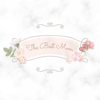 """Szczęśliwego dnia matki. napis """"najlepsza mama"""""""