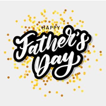 Szczęśliwego dnia ojca. literowanie. tekst kaligrafii wakacje