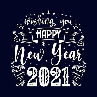 Szczęśliwego nowego roku 2021 napis