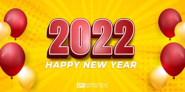 Szczęśliwego nowego roku 2022 z balonami 3d tekst edytowalny szablon efektu stylu