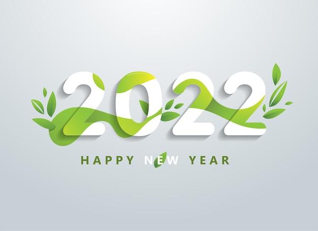 Szczęśliwego nowego roku 2022 z naturalnym zielonym sztandarem liści. pozdrowienia i zaproszenia, gratulacje tematyczne, kartki i naturalne tło. ilustracja wektorowa.