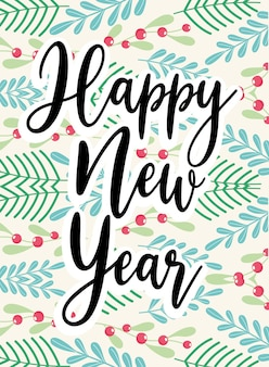 Szczęśliwego nowego roku czarny tekst odręcznie na liści ostrokrzewu i jagody