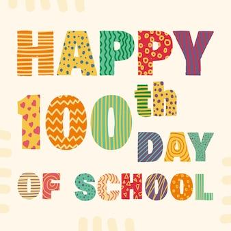Szczęśliwego stu dni w szkole