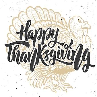Szczęśliwego święta dziękczynienia. ręcznie rysowane napis na tle z indykiem. element plakatu, karty,. ilustracja