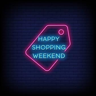 Szczęśliwego weekendu zakupy neony w stylu tekstu