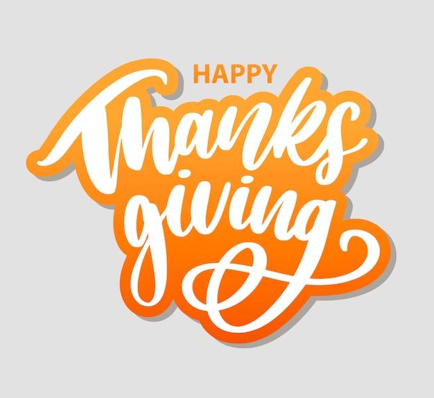 Szczęśliwy dziękczynienie pędzla ręka literowanie, na białym tle