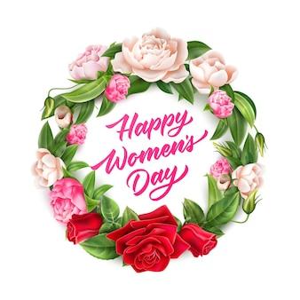 Szczęśliwy dzień kobiet napis w realistycznym wieńcu z kwiatów róży i piwonii