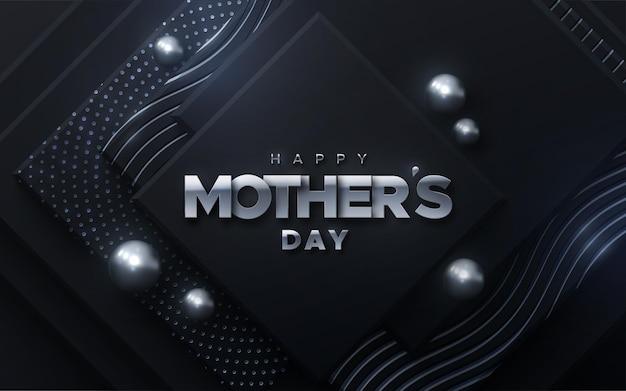 Szczęśliwy dzień matki srebrny znak na tle abstrakcyjnych czarnych kształtów z błyszczy i sfer.