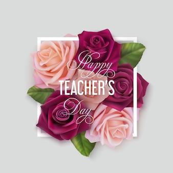 Szczęśliwy dzień nauczyciela koncepcja z różowymi i fioletowymi różami. kwiaty w białą ramkę i gratulacje