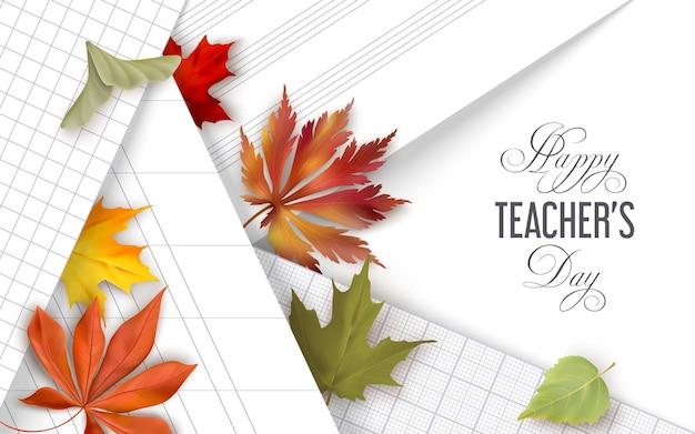 Szczęśliwy dzień nauczyciela tło z różnymi arkuszami szkolnymi i jesiennymi liśćmi