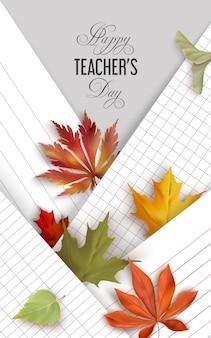 Szczęśliwy dzień nauczyciela tło z różnymi arkuszami zeszytów i liśćmi