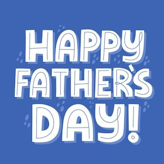 Szczęśliwy dzień ojca cytat. ręcznie rysowane wektor napis na t shirt, plakat, kubek, karty.