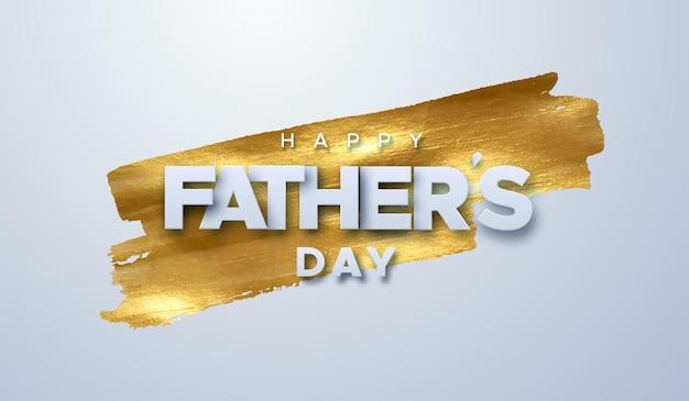 Szczęśliwy dzień ojca papierowy znak na tle plamy złotej farby