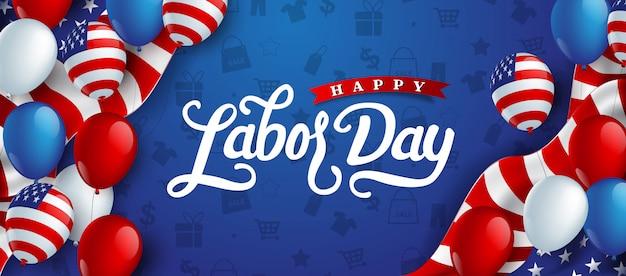Szczęśliwy dzień pracy ręka tło napis z balonem flaga ameryki.
