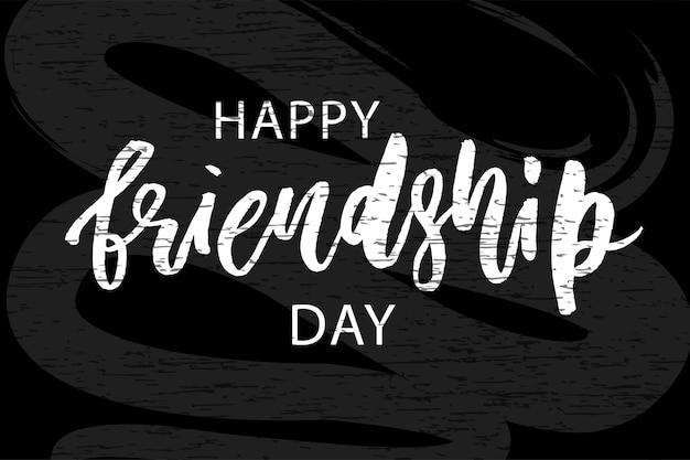 Szczęśliwy dzień przyjaźni napis fraza