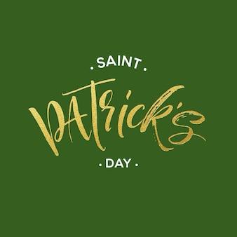 Szczęśliwy dzień świętego patryka plakat z pozdrowieniami ze złotym brokatem napisem. ilustracja