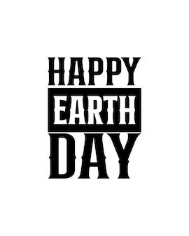 Szczęśliwy dzień ziemi na ręcznie rysowane plakat typografii