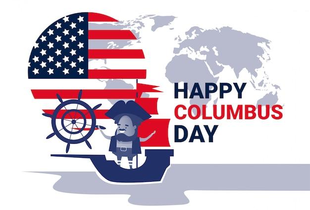 Szczęśliwy kolumb dnia obywatel usa wakacyjny kartka z pozdrowieniami z statkiem