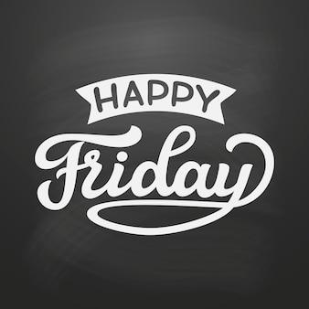 Szczęśliwy piątek. napis ręczny