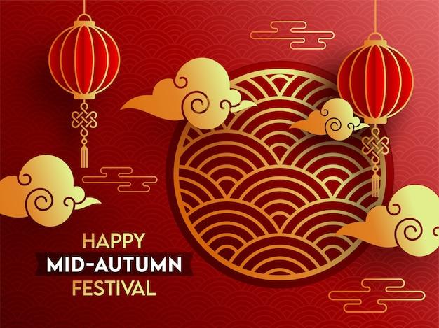 Szczęśliwy projekt plakatu festiwalu połowy jesieni z papierowymi chińskimi lampionami wiszącymi i złotymi chmurami na czerwonym tle nakładającego się półkola.