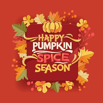 Szczęśliwy sezon dyni przyprawa, powitanie jesień i jesień kartkę z życzeniami