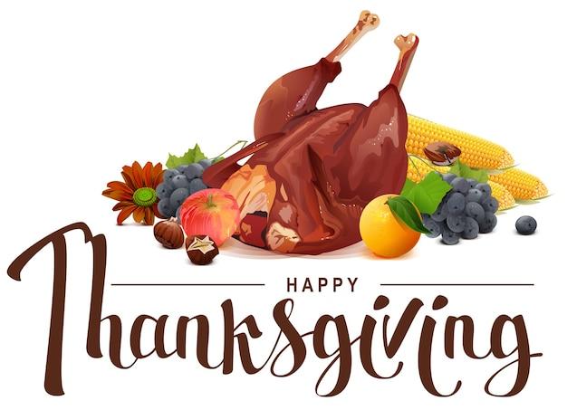Szczęśliwy tekst napisu dziękczynienia. bogate zbiory winogron, jabłek, kukurydzy, pomarańczy i pieczonego indyka. ilustracja w formacie