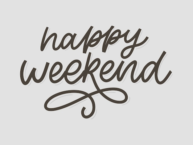 Szczęśliwy weekend ręcznie napis