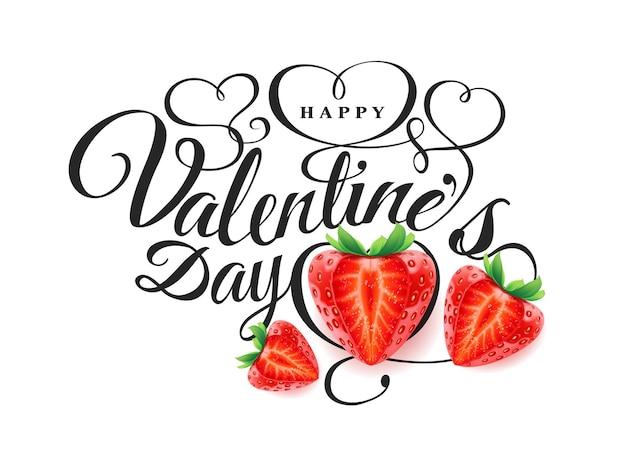 Szczęśliwych walentynek. kompozycja czcionek z piękną 3d realistyczną świeżą truskawką z wycięciem w kształcie serca. romantyczna ilustracja wektorowa wakacje.