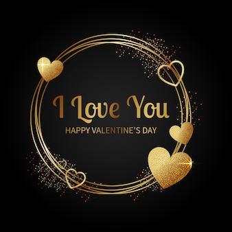 Szczęśliwych walentynek pozdrowienie. kocham cię wiadomość. elegancki brokat złote serce.