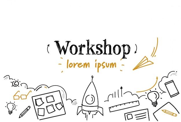 Szkic rozwoju biznesu warsztat doodle na białym tle miejsce