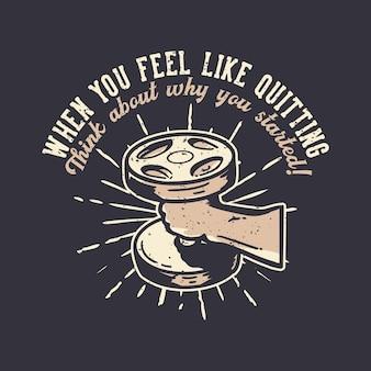 T-shirt design slogan typografia, gdy masz ochotę rzucić vintage ilustrację vintage illustration