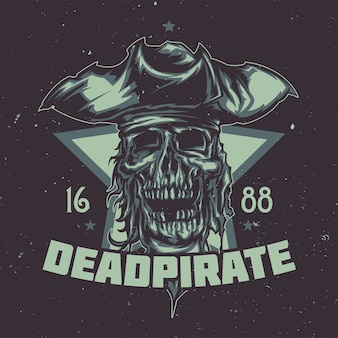 T-shirt lub plakat z ilustrowanym martwym piratem w kapeluszu.
