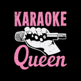 T shirt projekt królowej karaoke z ręką trzymającą mikrofon i czarne tło vintage ilustracji