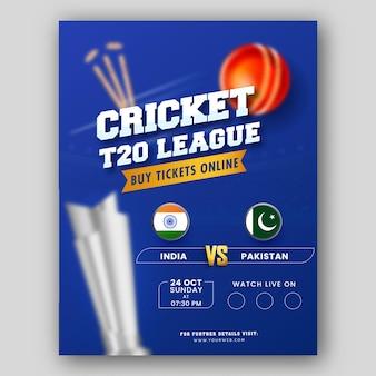 T20 cricket league broszura szablon projektu z uczestniczącym zespołem indie vs pakistan na niebieskim tle.