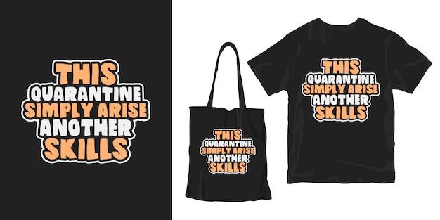 Ta prosta kwarantanna rodzi kolejne umiejętności. t-shirt z efektem uderzenia covid-19 i plakat