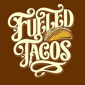 Tacos z paliwem