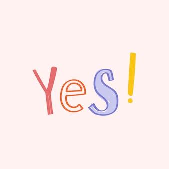 Tak! doodle typografia dla dzieci