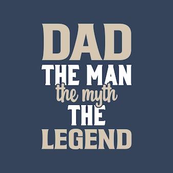 Tata człowiek mit legenda. dzień ojca typografia wektor wzór