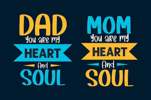 Tato jesteś moim sercem i duszą mamo jesteś moim sercem i duszą typografia projektowanie matek i ojców