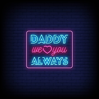 Tato we love you always neon signs style text